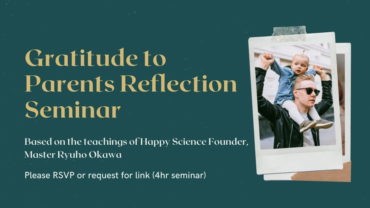 gratitude to parents reflection seminar