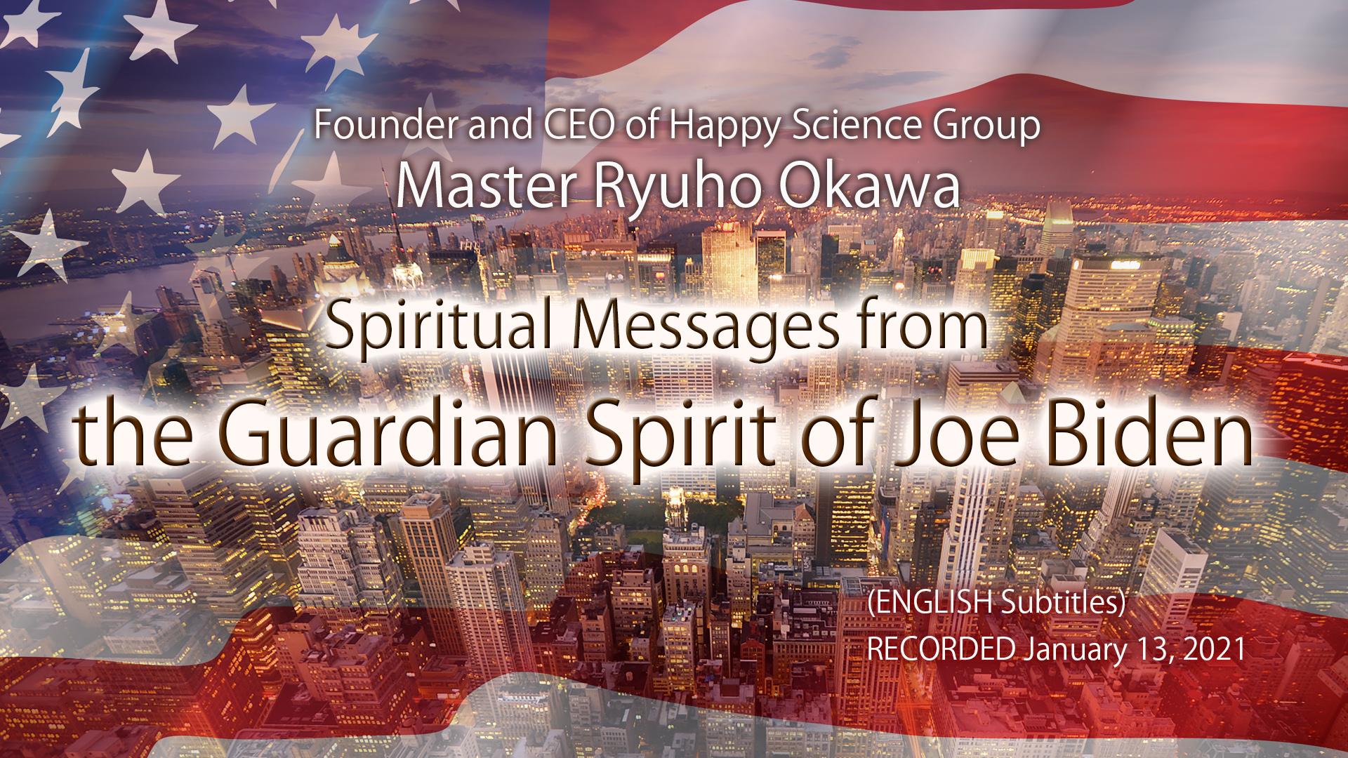 spiritual messages from the guardian spirit of joe biden