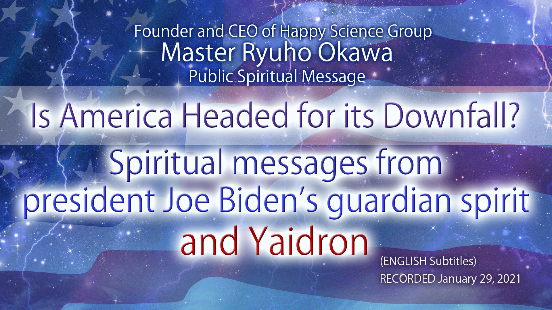 Is America Headed for its Downfall? —Spiritual messages from president Joe Biden's guardian spirit and Yaidron