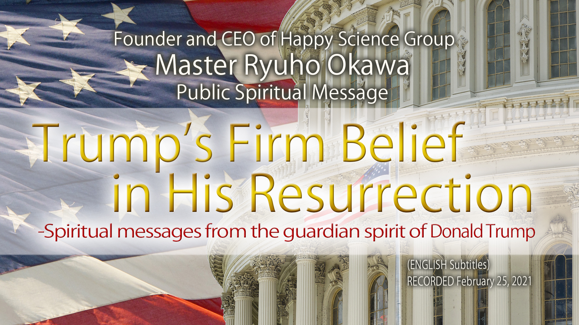 Trump's Firm Belief in His Resurrection—Spiritual messages from the guardian spirit of Donald Trump