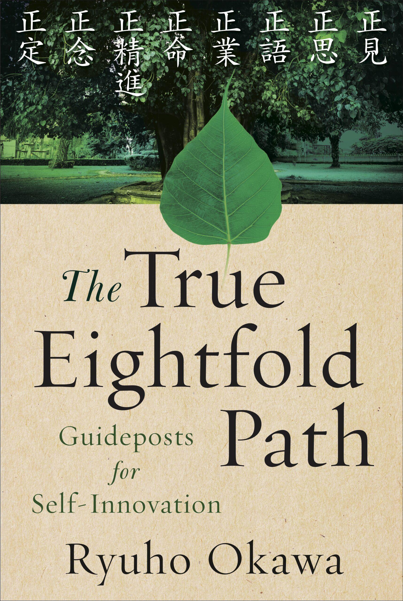 The True Eightfold Path