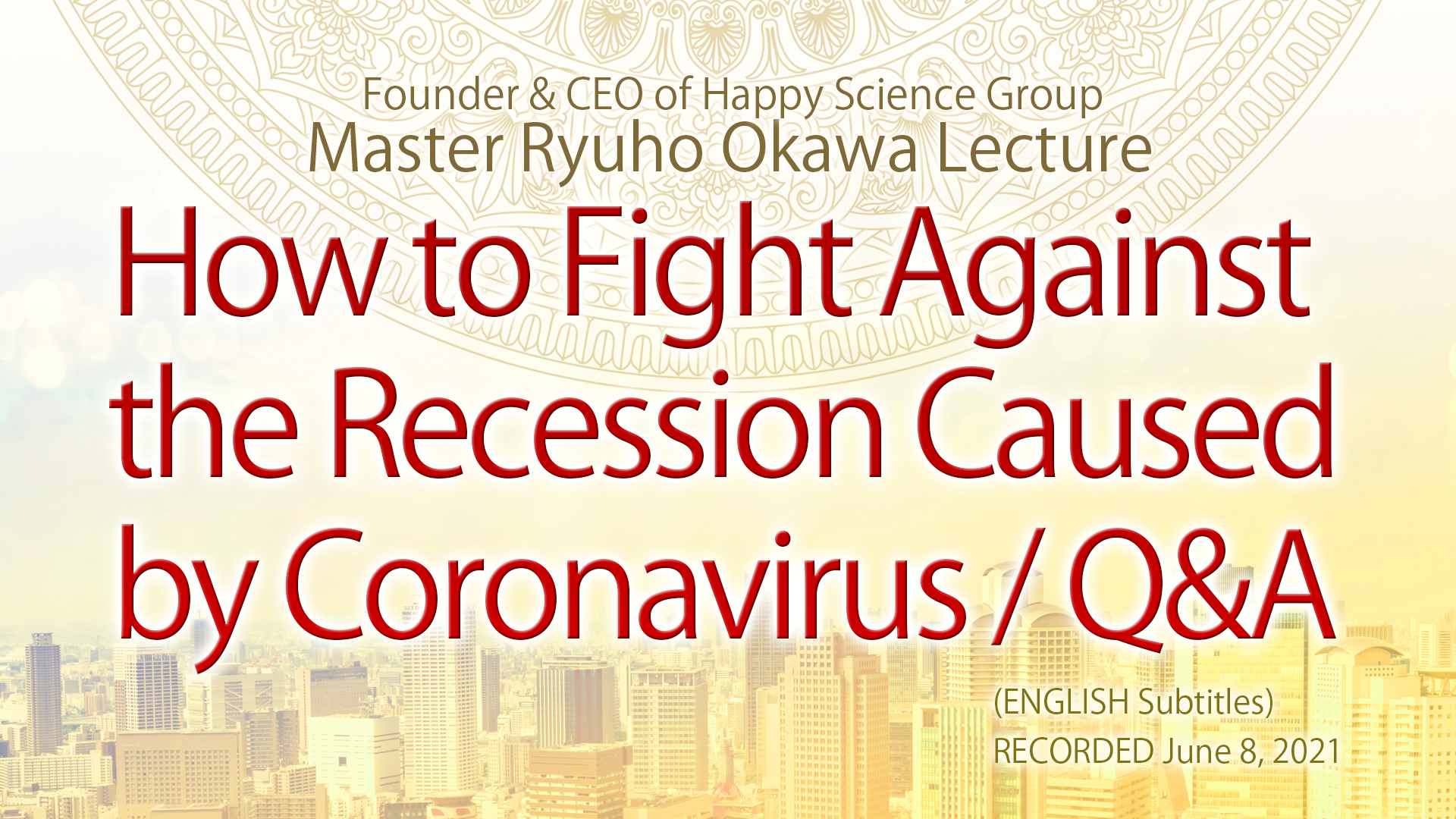 How to Fight Against the Recession Caused by Coronavirus : Q&A