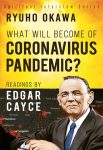 What Will Become of Coronavirus Pandemic?