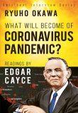 What Will Become of Coronavirus Pandemic?