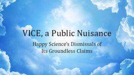 VICE, a Public Nuisance